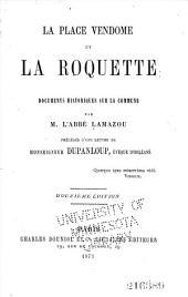 La place Vendôme et la Roquette: documents historiques sur la commune