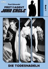 PROTOAGENT JOHN EAGLE, Band 1: DIE TODESNADELN