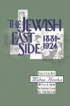 The Jewish East Side: 1881-1924