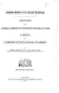 Report on the General Aspects of Epidemic Cholera in 1869 PDF