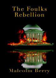 The Foulks Rebellion Book PDF