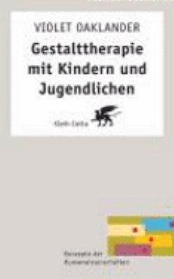 Gestalttherapie mit Kindern und Jugendlichen PDF