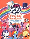My Little Pony: Essential Handbook