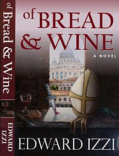 Of Bread   Wine Book