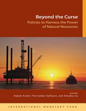 Beyond the Curse: Policies to Harness the Power of Natural Resources