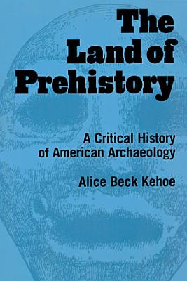 The Land of Prehistory PDF