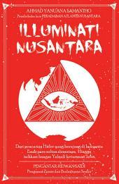 Illuminati Nusantara: Dari Pencarian Hitler yang Berujung Di Indonesia, Emas Para Sultan Nusantara, Hingga Indikasi Bangsa Yahudi Keturunan Jawa