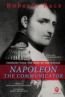 Napoleon the Communicator PDF