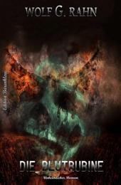 Die Blutrubine: Unheimlicher Cassiopeiapress Thriller