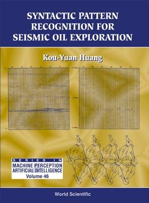 Syntactic Pattern Recognition for Seismic Oil Exploration PDF
