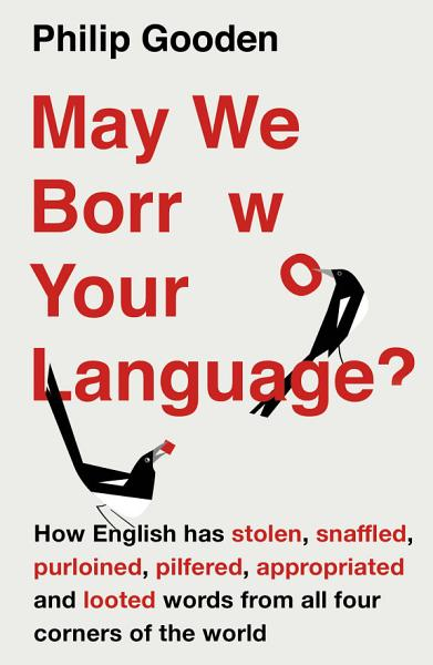 Download May We Borrow Your Language  Book