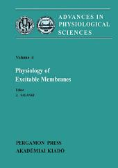 Physiology of Excitable Membranes: Proceedings of the 28th International Congress of Physiological Sciences, Budapest, 1980