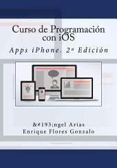 Curso de Programación con iOS: Apps iPhone. 2ª Edición
