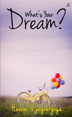 What s Your Dream