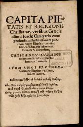 Capita Pietatis Et Religionis Christianae: Catechismvs Carmine extemporali redditus, per Iohannem Fuxium. Item Amos Propheta Carmine Elegiaco redditus, eodem autore