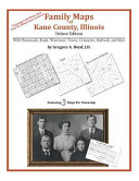 Family Maps of Kane County  Illinois  Deluxe Edition
