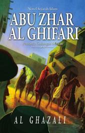 Abu Zhar Al Ghifari: Pembela Golongan Miskin
