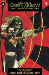Green Arrow: The Longbow Hunters (1987-) #2