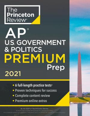 Princeton Review AP U S  Government   Politics Premium Prep  2021