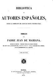 Obras del padre Juan de Mariana: Volumen 2