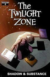 The Twilight Zone: Shadow and Substance #2
