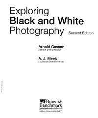 Exploring Black And White Photography Book PDF