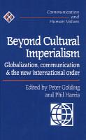 Beyond Cultural Imperialism PDF
