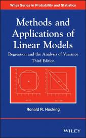 Methods and Applications of Linear Models: Regression and the Analysis of Variance, Edition 3