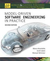 Model-Driven Software Engineering in Practice: Second Edition, Edition 2