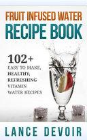 Fruit Infused Water Recipe Book PDF