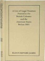 A List of Legal Treatises Printed in the British Colonies and the American States Before 1801 PDF