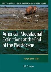 American Megafaunal Extinctions at the End of the Pleistocene PDF