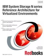 IBM System Storage N series Reference Architecture for Virtualized Environments