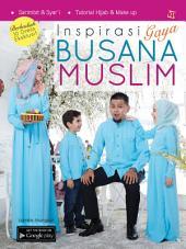 Inspirasi Gaya Busana Muslim: Sarimbit & Syar'i /Tutorial Hijab & Make up