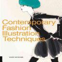 Contemporary Fashion Illustration Techniques PDF