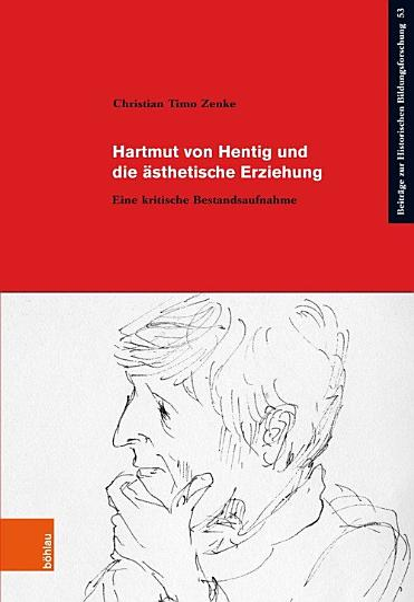 Hartmut von Hentig und die   sthetische Erziehung PDF