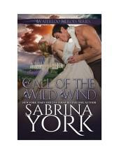 Call of the Wild Wind: Waterloo Heroes Book 2