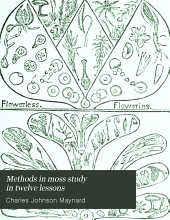 Methods in moss study in twelve lessons