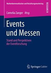 Events und Messen: Stand und Perspektiven der Eventforschung
