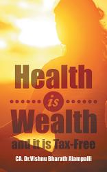 Health Is Wealth and It Is Tax-Free