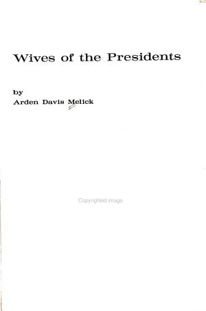 Wives of the Presidents