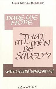Dare We Hope Book