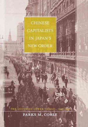 Chinese Capitalists in Japan   s New Order
