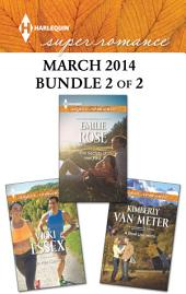 Harlequin Superromance March 2014 - Bundle 2 of 2: The Secrets of Her Past\A Real Live Hero\In Her Corner