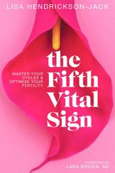The Fifth Vital Sign Master Your Cycles Optimize Your Fertility Book PDF