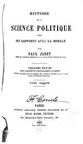 Histoire de la Science Politique Dans Ses Rapports Avec la Morale: Volume 2