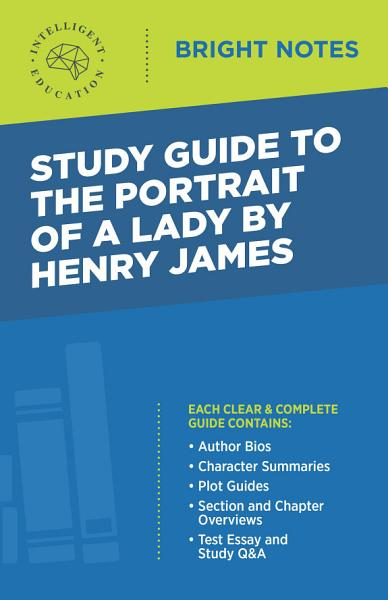 Study Guide To The Portrait Of A Lady By Henry James