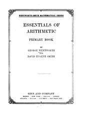Essentials of Arithmetic: Volume 1