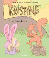 Kristine, den lille fe #7: Kristine, den lille fe og Emma Egern