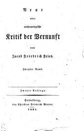 Neue oder anthropologische Kritik der Vernunft: von Jacob Friedrich Fries. Zweyter Band, Band 2